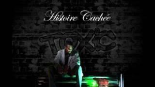 Toxic (Histoire Cache) Audio