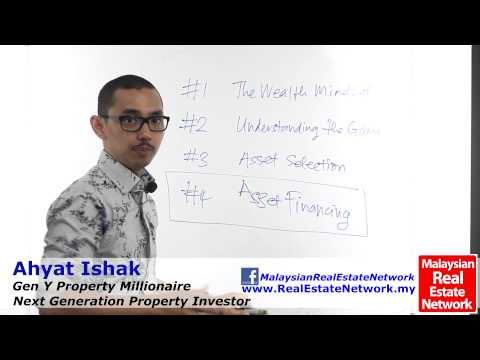 Property Investment Malaysia Tips - Asset Financing -Part 1- Introduction- Episode 40