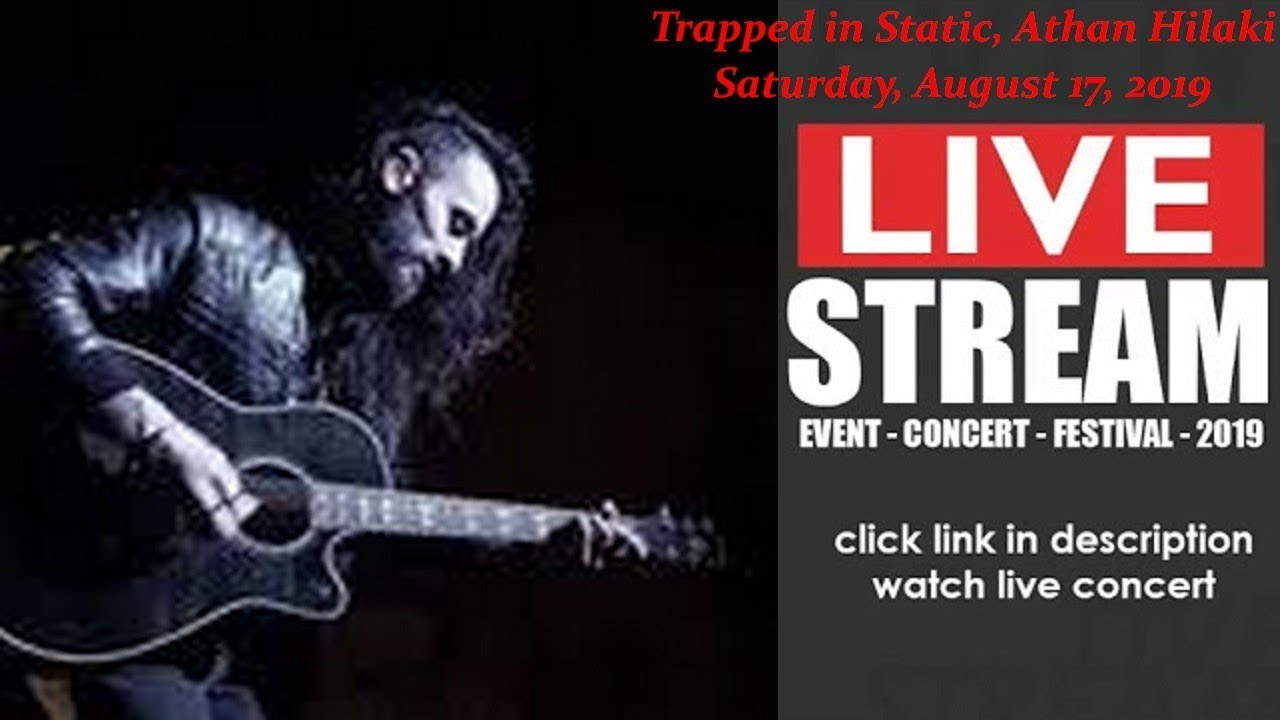 LIVESTREAM: Trapped in Static,Athan Hilaki (LIVE) at Belleville NJ US