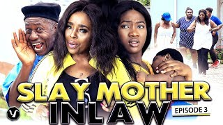 SLAY MOTHER IN LAW (SEASON 3) 2019 UCHENANCY NEW MOVIE ALERT (HIT MOVIE)