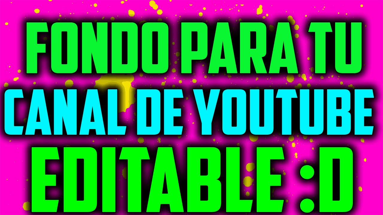 Fondos De Youtubers: Fondo Para Tu Canal De Youtube 2016