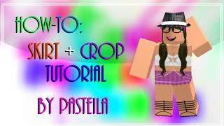 How-To Design: Skirt and Top - ROBLOX