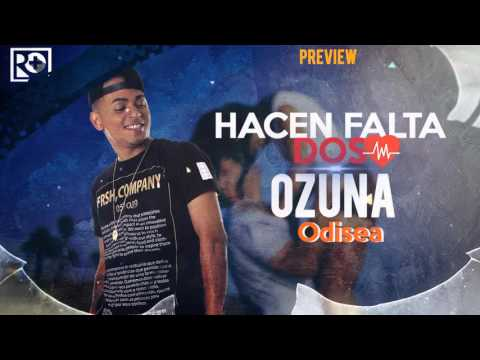 Ozuna - Hacen Falta Dos (PREVIEW COMPLETO) | Odisea