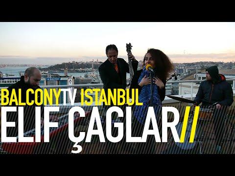 ELİF ÇAĞLAR - CATCH US IF YOU CAN (BalconyTV)