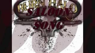 Burn Halo - Saloon Song