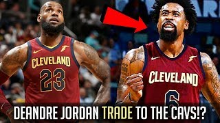 Deandre Jordan and Lou Williams To The Cavs?! Can They Beat The Warriors?