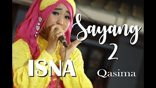 Download Lagu ISNA SEPTI - SAYANG 2 - QASIMA mp3