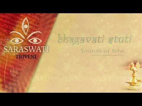 Bhagavati Stuti - Triveni (Navratri Songs)
