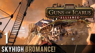 CO-OP Guns of Icarus Online Skyhigh Bromance! Part 1