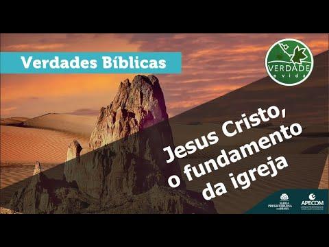0685 - Jesus Cristo, o fundamento da igreja