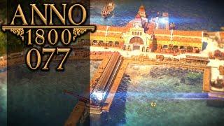 ANNO 1800 🏛 077: Einfluss durch den Abfluss