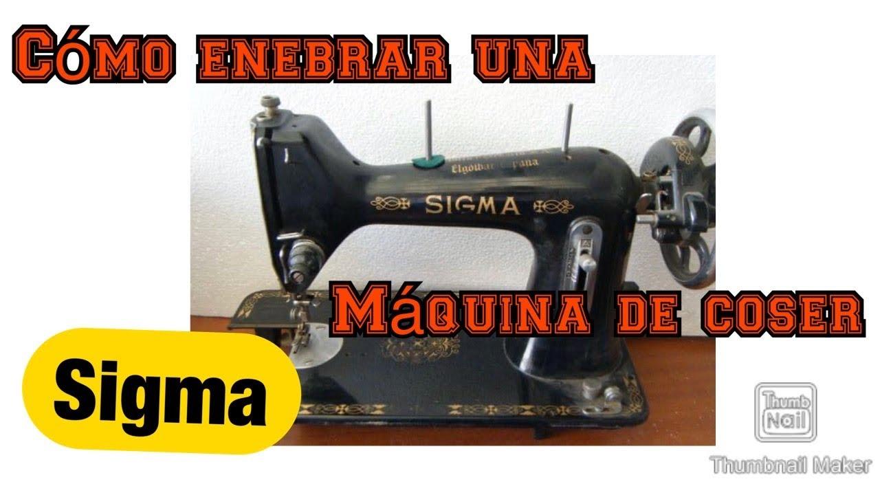 Cómo enhebrar una maquina de coser sigma - YouTube