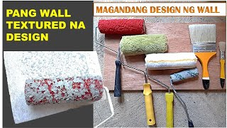 MAGANDANG WALL TEXTURE DESIGN | BRUSH NA GAMIT
