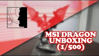 EXTREME RARE UNBOXING: MSI Dragon G Collectible #417/500Pcs