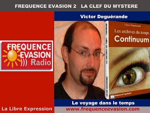 LE VOYAGE DANS LE TEMPS - Victor Deguérande sur Fréquence Evasion