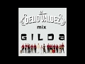 LA DELIO VALDEZ - Mix de Gilda - Adelanto 2017