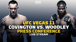 UFC Vegas 11: Colby Covington vs. Tyron Woodley Press Conference Live Stream - MMA Fighting