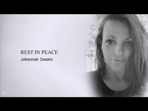 Johannah Deakin (RIP) // Just Hold On