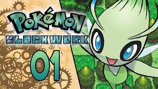 Pokemon Clockwork Part 1 - CELEBI SAYS HI! Pokemon Fan Game Gameplay Walkthrough