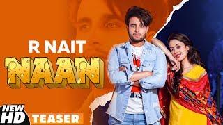 R Nait | Naan (Teaser) | Jay K | Jeona | Jogi | Releasing On 24th October 2019