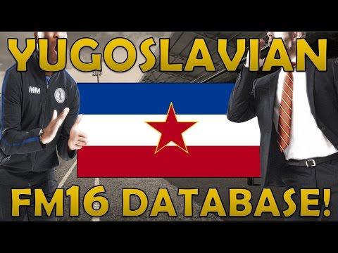 Yugoslavian Super League & National Team Database!   Part 1   Football Manager 2016 Experiment