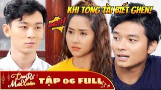 Làm Rể Mười Xuân - Tập 6 Full | Phim Hài Tết Việt Hay Nhất 2020 - Phim HTV