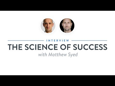 Interview: The Science of Success with Matthew Syed