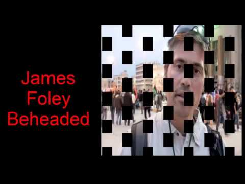The horrific beheading of ISIS terrorist to James Foley US journalist