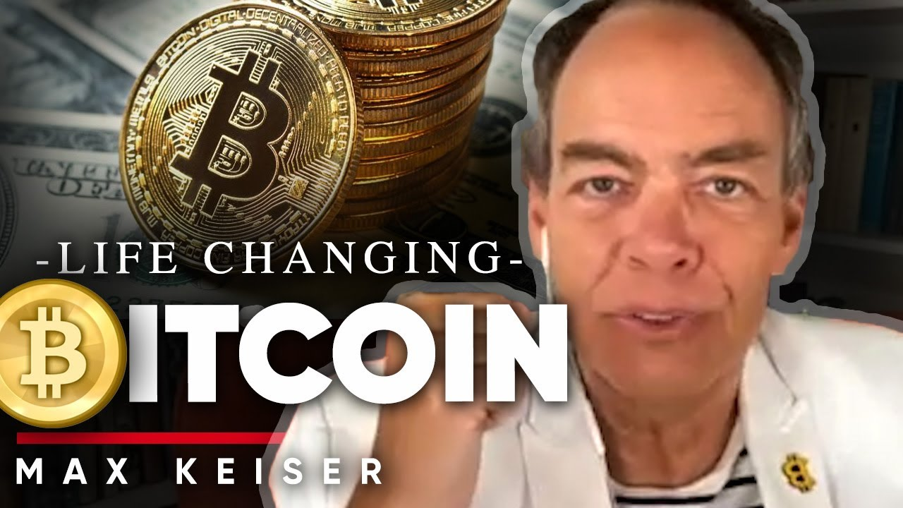 LIFE CHANGING BITCOIN: The Reason That Now Is A Good Time To Invest In Bitcoin | Max Keiser