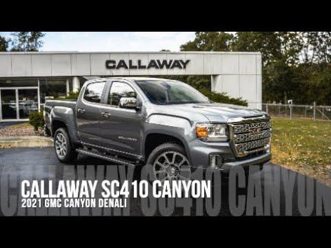 2021 Callaway GMC Canyon Denali SC410 Supercharged Retains Full Factory GM Warranty