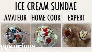 Download 4 Levels of Ice Cream Sundaes: Amateur to Food Scientist   Epicurious Mp3 and Videos