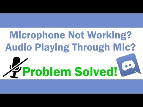FIXED: Mic not working / audio playing through mic (Common Discord