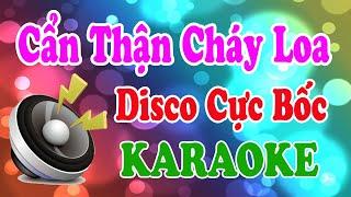 Liên Khúc Karaoke Nhạc Sống Disco Cực Bốc 2020.