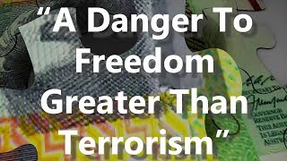 A Danger To Freedom Greater than Terrorism