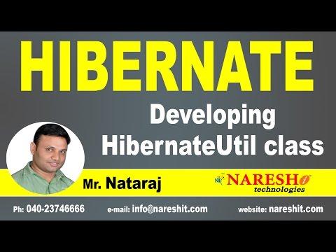 Developing HibernateUtil Class | Hibernate Tutorial | Mr. Nataraj