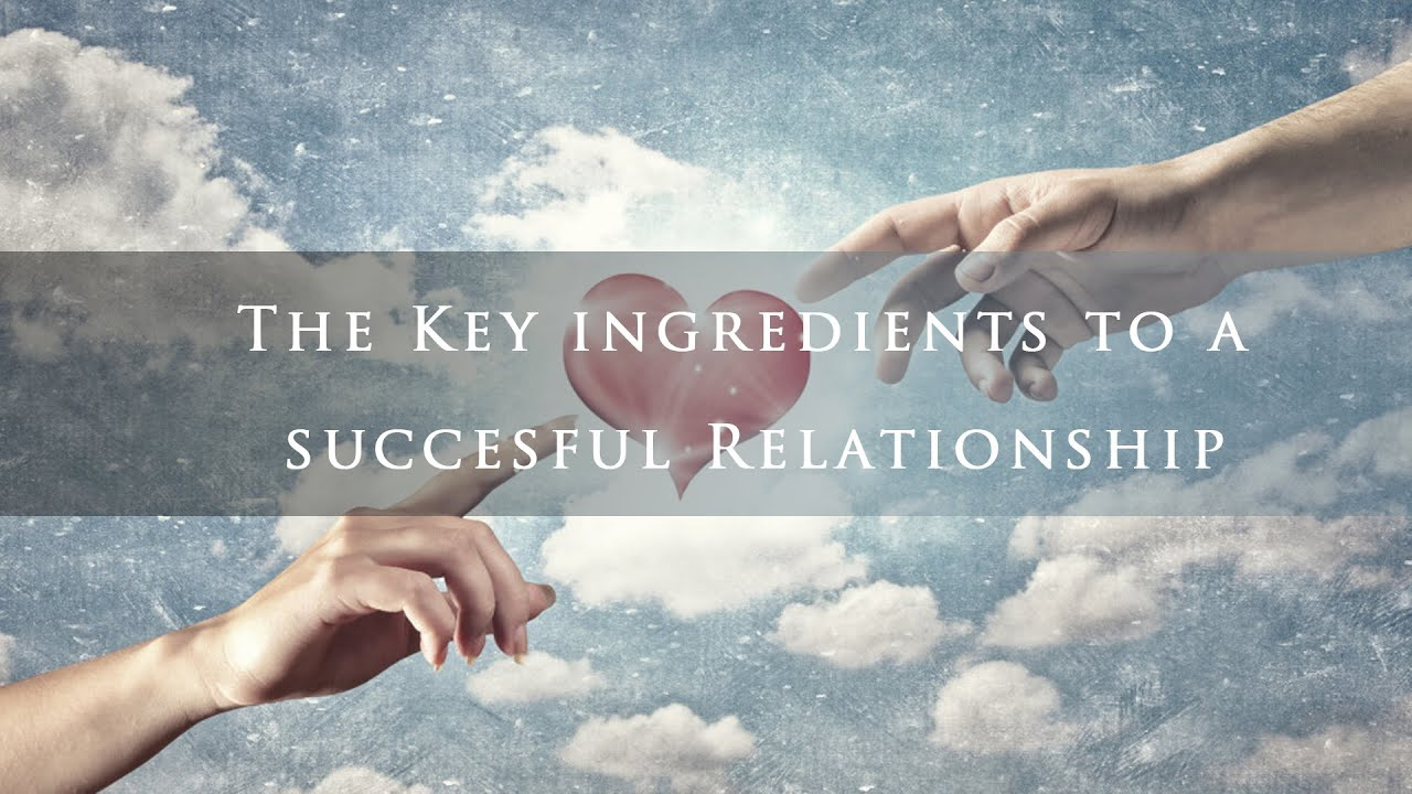 key ingredients in a relationship