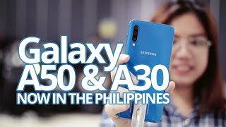 It's here in the PH! The Samsung Galaxy A50 and A30!