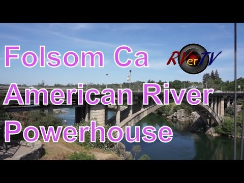 Folsom Powerhouse Park...Old Town Folsom ....American River...The Monkeys.....RVerTV