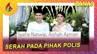 Aishah Azman: Serah Pada Pihak Polis | Melodi (2019)