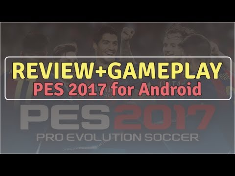 Review Gameplay PES 2017 for Android Terbaru
