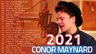 You Broke Me First - Conor Maynard Conor Maynard Greatest Hits 2021