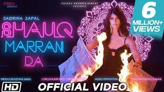 Shauq Marran Da | Sabrina Sapal | Vipin Patwa | Latest Song 2019