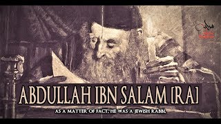 Download Abdullah Ibn Salam [RA] Mp3 and Videos
