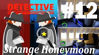 Find The Differences - The Detective Answers: Strange Honeymoon Level 1- 10