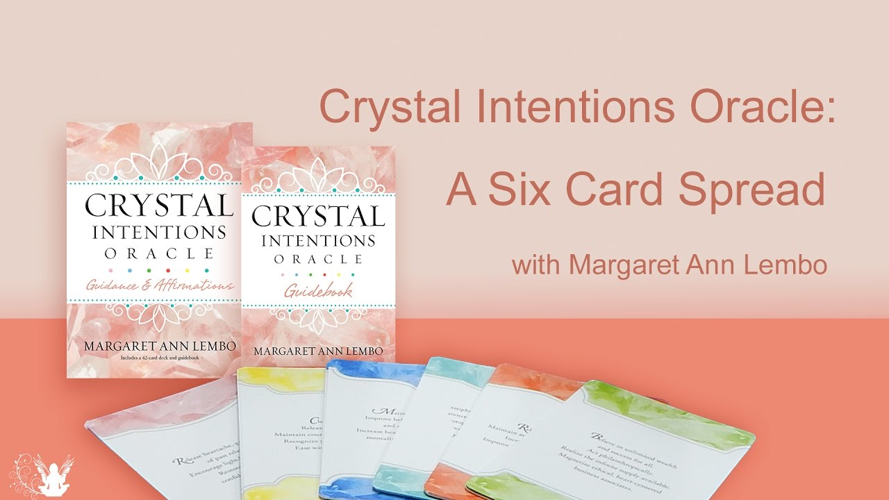 Crystal Intentions Oracle Cards - 6 Card Spread