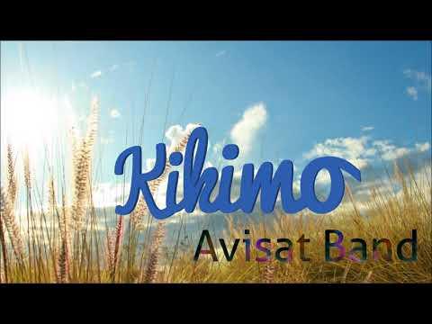 Avisat Band - Kikimo