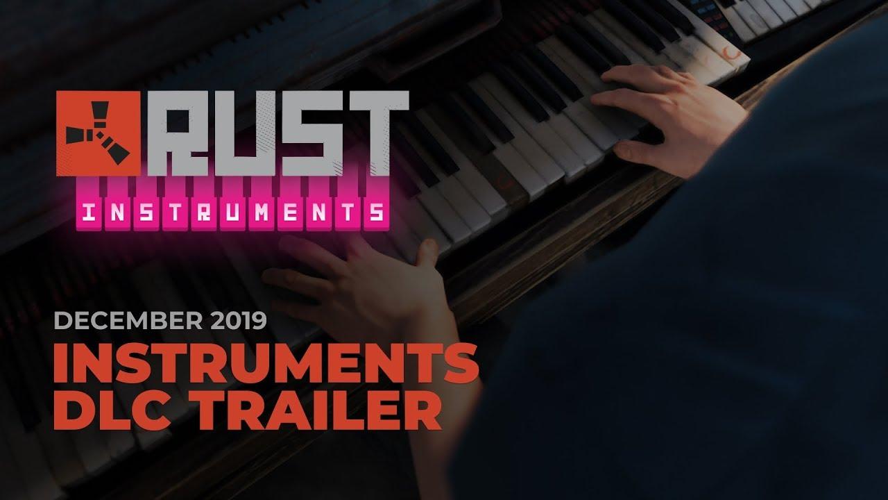 Rust - Instruments DLC Trailer