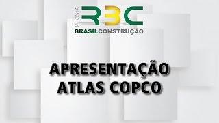 Atlas Copco - Revista Brasil Construção