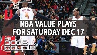 NBA Picks | The Odds Couple | Top Picks For Saturday Dec. 17th