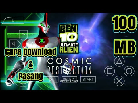 Cara Download Dan Pasang Ben 10 Cosmic Destruction Ukuran Kecil